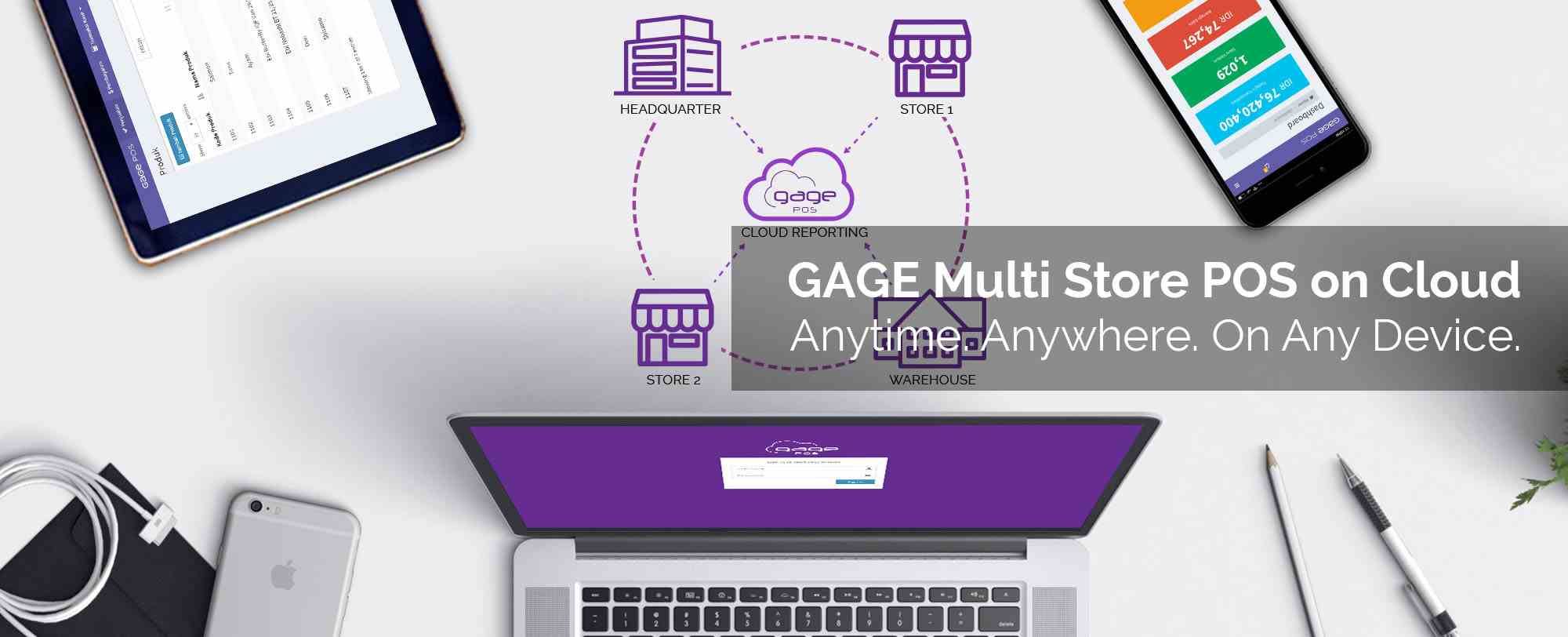 GAGE POS Multi Store POS on Cloud - Anytime, Anywhere, on any device.